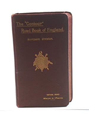 """The """"Contour"""" Road Book of England: Northern: Inglis, Harry R.G."""