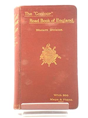 """The """"Contour"""" Road Book of England: Western: Inglis, Harry R.G."""