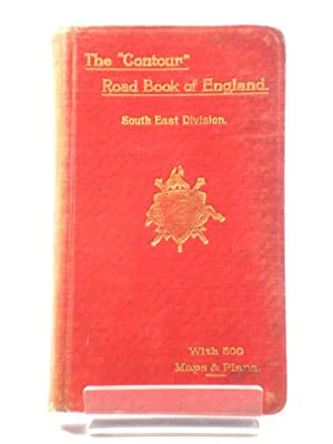 """The """"Contour"""" Road Book of England: South: Inglis, Harry R.G."""
