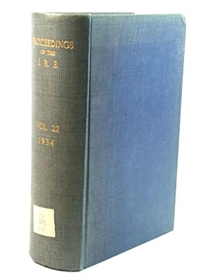Proceedings of the Institute of Radio Engineers (Incorporated): Volume 22, 1934