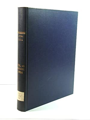 Proceedings of the I. R. E.: Volume 46, July - December 1958