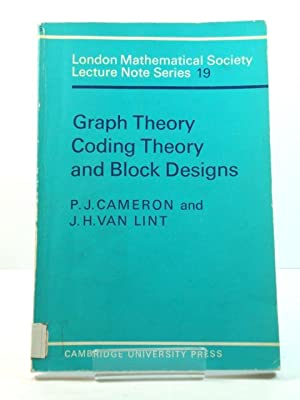 Graph Theory, Coding Theory and Block Designs (London Mathematical Society Lecture Note Series)