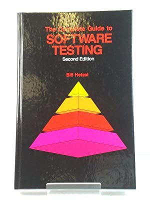 The Complete Guide to Software Testing: Second Edition