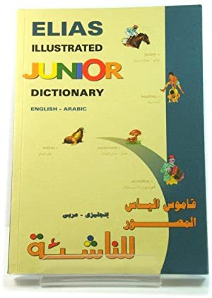 Elias Illustrated Junior Dictionary: English-Arabic