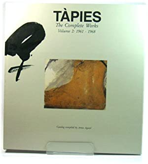 TApies: The Complete Works: Volume 2: 1961: AgustI, Anna (ed.);