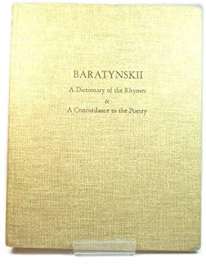 Baratynskii: A Dictionary of the Rhymes and A Concordance to the Poetry