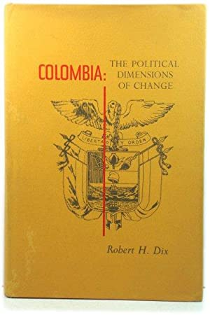 Columbia: The Political Dimensions of Change