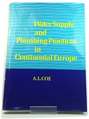 Water Supply and Plumbing Practices in Continental Europe