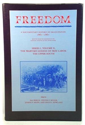 Freedom: A Documentary History of Emancipation, 1861: Berlin, Ira; Miller,