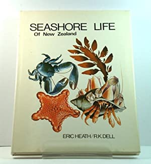 Seashore Life of New Zealand: Dell, R.K.