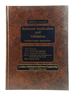 Software Verification and Validation: Realistic Project Approaches