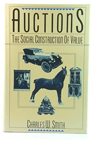 Auctions: The Social Construction of Value