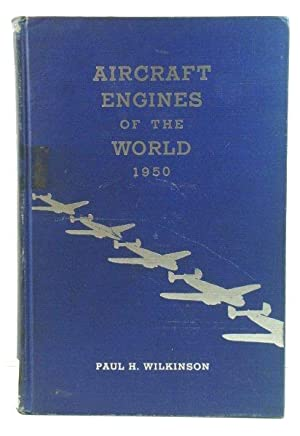 Aircraft Engines of the World 1950