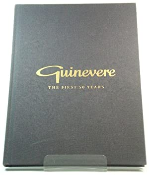 Guinevere: The First 50 Years