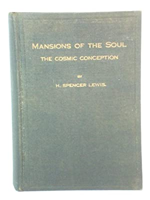Mansions of the Soul: The Cosmic Conception