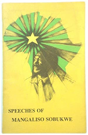 Speeches of Mangaliso Sobukwe from 1949-1959 and Other Documents of the Pan-Africanist Congress o...