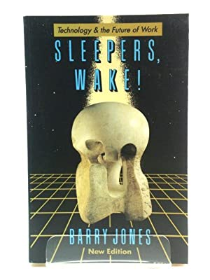 Sleepers Wake!: Technology and the Future of Work