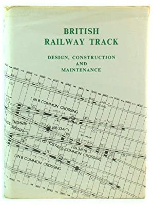 British Railway Track: Design, Construction and Maintenance