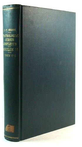 Patrologiae Latinae Tomus CVI: Migne, J.-P. (ed.)