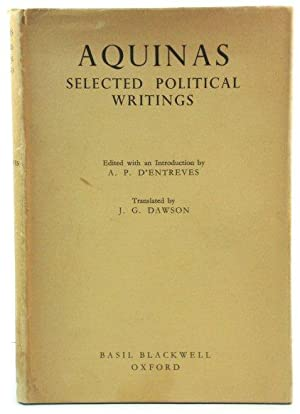 Aquinas: Selected Political Writings (Blackwell's Political Texts)