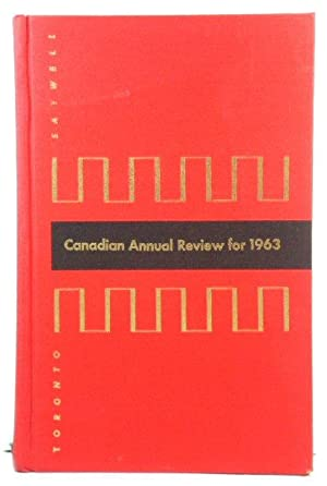 Canadian Annual Review for 1963