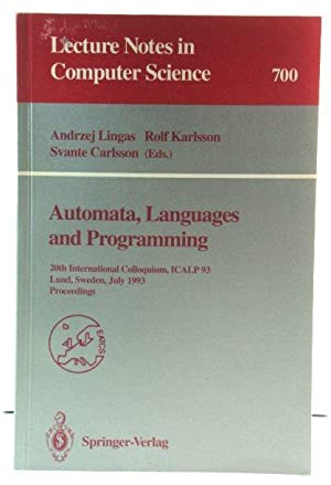 Automata, Languages and Programming: 20th International Colloquium, ICALP 93, Lund, Sweden, July ...