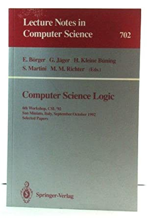 Computer Science Logic: 6th Workshop, CSL '92, San Miniato, Italy, September 28 - October 2, 1992...