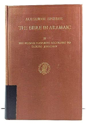 The Bible in Aramaic Based on Old Manuscripts and Printed Texts: Volume II: The Former Prophets A...