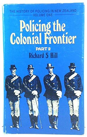 Policing the Colonial Frontier: The Theory and Practice of Coercive Social and Racial Control in ...