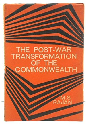 The Post-War Transformation of the Commonwealth: Reflections on the Asian-African Contribution