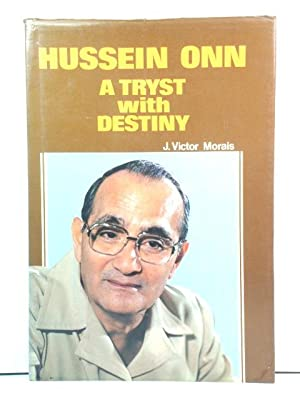 Hussein Onn: A Tryst with Destiny