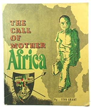 The Call of Mother Africa