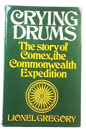 Crying Drums: The Story of Comex, the Commonwealth Expedition