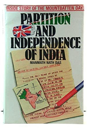 Partition and Independence of India: Inside Story of the Mountbatten Days