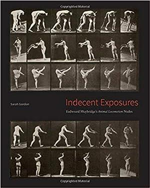 """Indecent Exposures: Eadweard Muybridge's """"Animal Locomotion"""" Nudes: Sarah Gordon"""