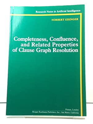 Completeness, Confluence, and Related Properties of Clause Graph Resolution