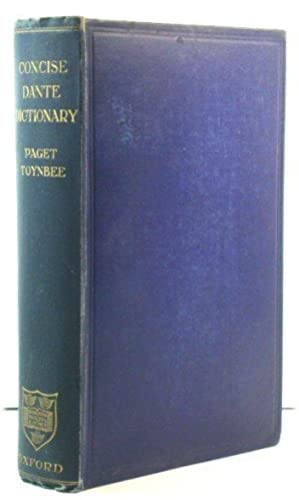 Concise Dictionary of Proper Names and Notable Matters in the Works of Dante