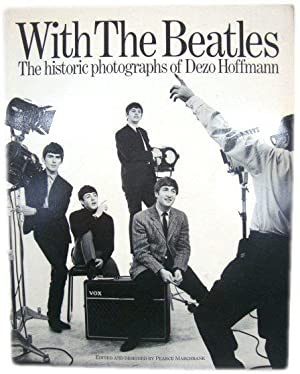 With The Beatles: The Historic Photographs of: Marchbank, Pearce (ed.)