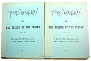 The Red Republican & The Friend of the People in Two Volumes