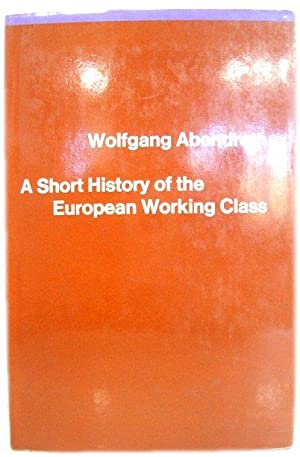 A Short History of the European Working Class