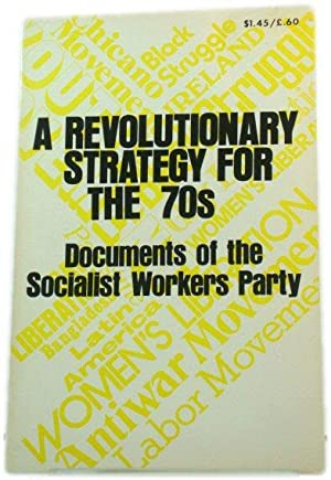 A Revolutionary Strategy for the 70s: Documents of the Socialist Workers Party