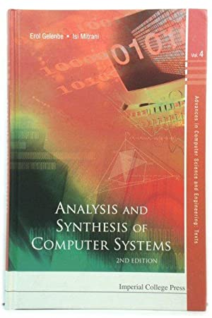 Analysis and Synthesis of Computer Systems (Advances in Computer Science and Engineering: Texts)