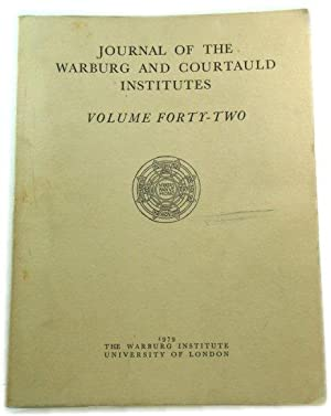 Journal of the Warburg and Courtauld Institutes: Volume Forty-Two