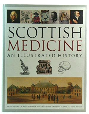 Scottish Medicine: An Illustrated History