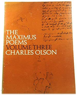 The Maximus Poems: Volume Three: Olson, Charles