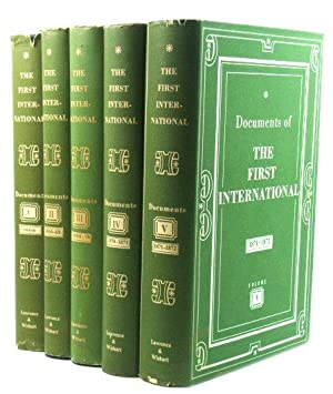 Documents of the First International: 5 Volumes, 1864-1872