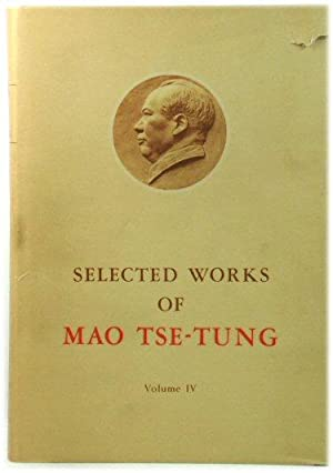 Selected Works of Mao Tse-Tung: Volume IV