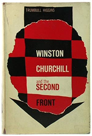 Winston Churchill and the Second Front: 1940-1943