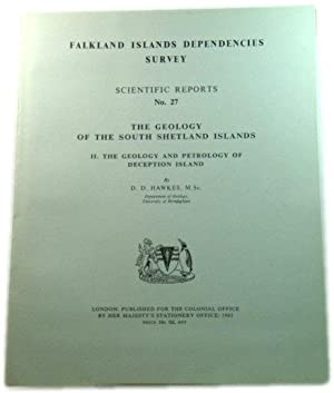 The Geology of the South Shetland Islands, II. The Geology and Petrology of Deception Island (Fal...