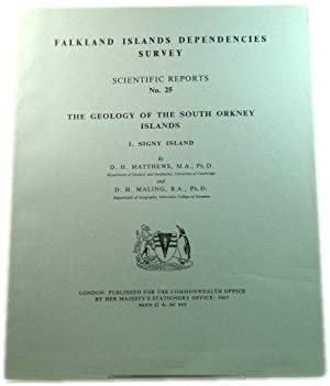 The Geology of the South Orkney Islands, I. Signey Island (Falkland Islands Dependencies Survey: ...